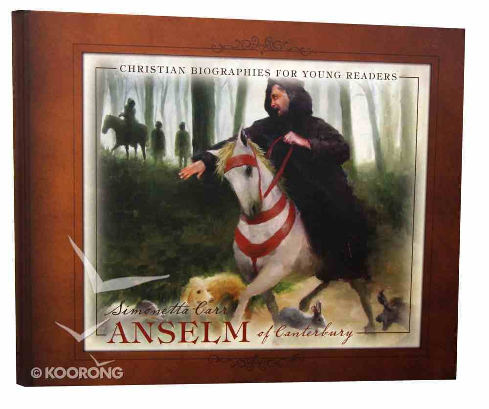 Anselm of Canterbury (Christian Biographies For Young Readers Series) Hardback