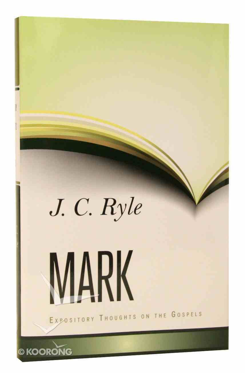 Mark (Expository Thoughts On The Gospels Series) Hardback