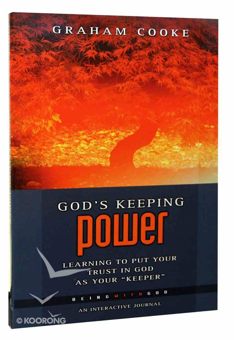 God's Keeping Power (Being With God Series) Paperback