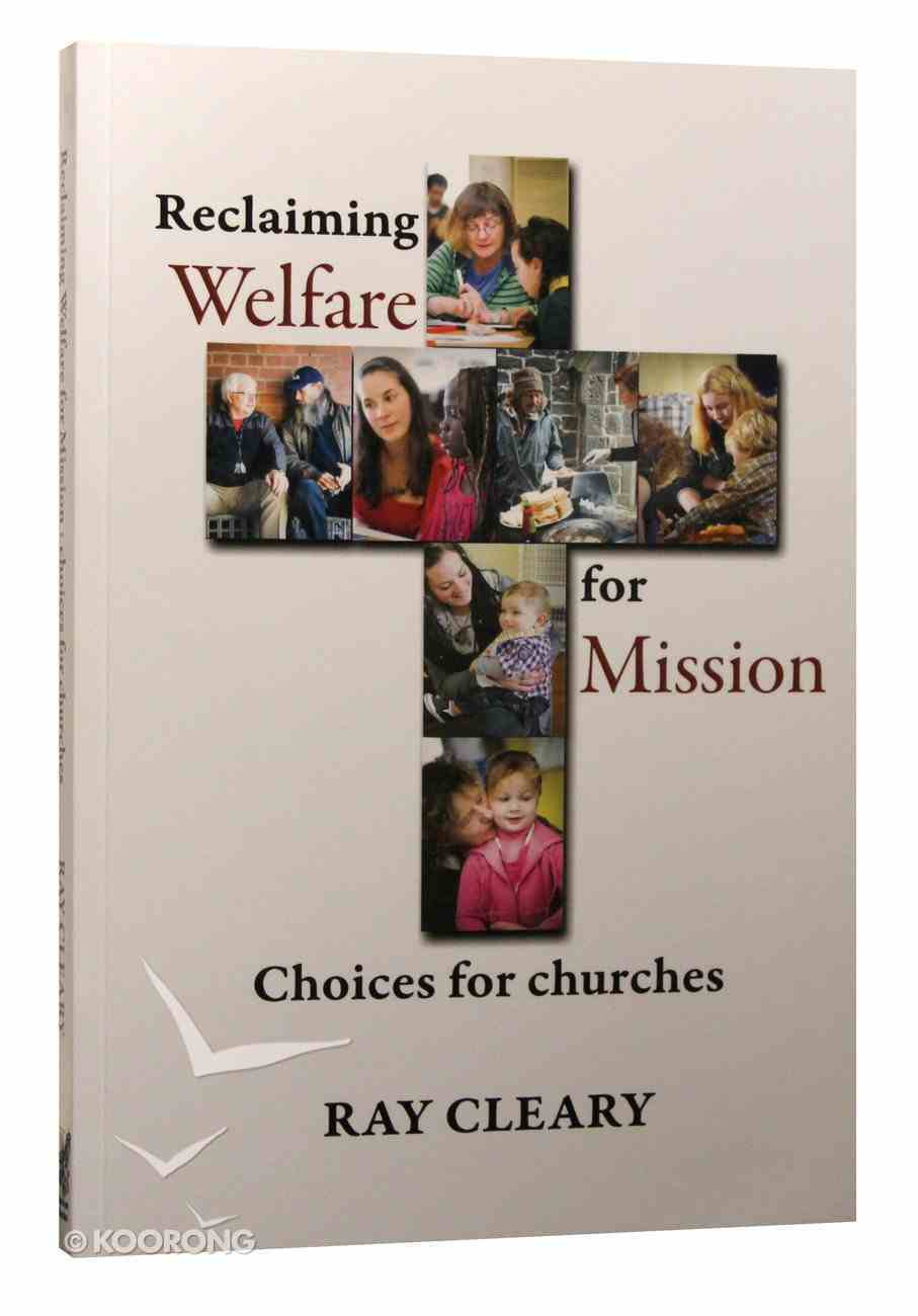 Reclaiming Welfare For Mission Paperback