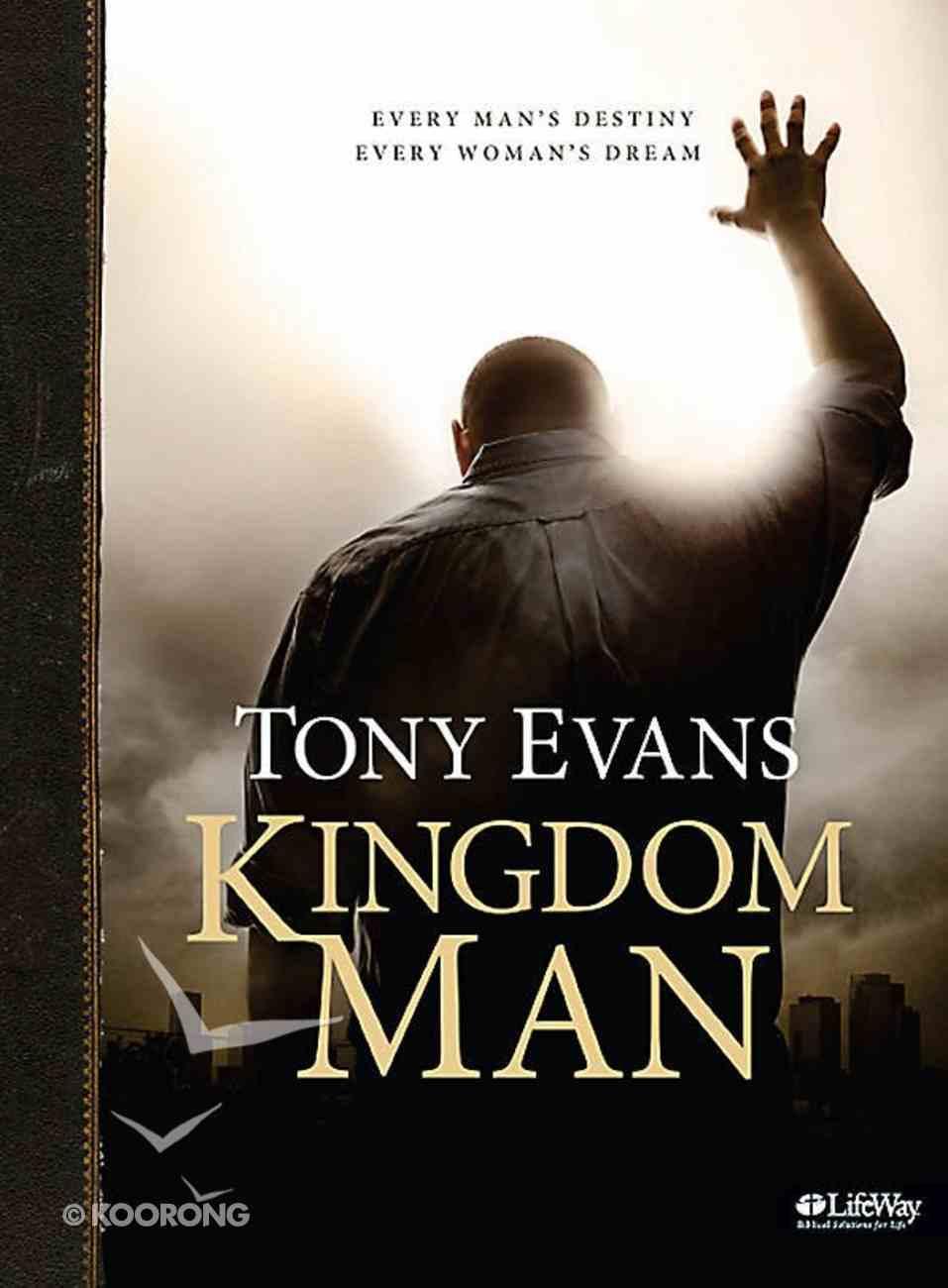 Kingdom Man: Every Man's Destiny, Every Woman's Dream (Leader Kit) Pack