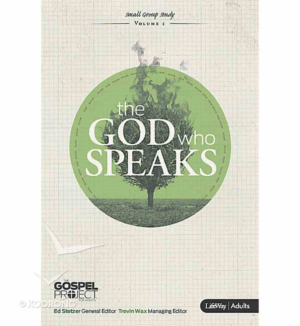 The God Who Speaks (Personal Study Guide) (Gospel Project For Adults Series) Paperback
