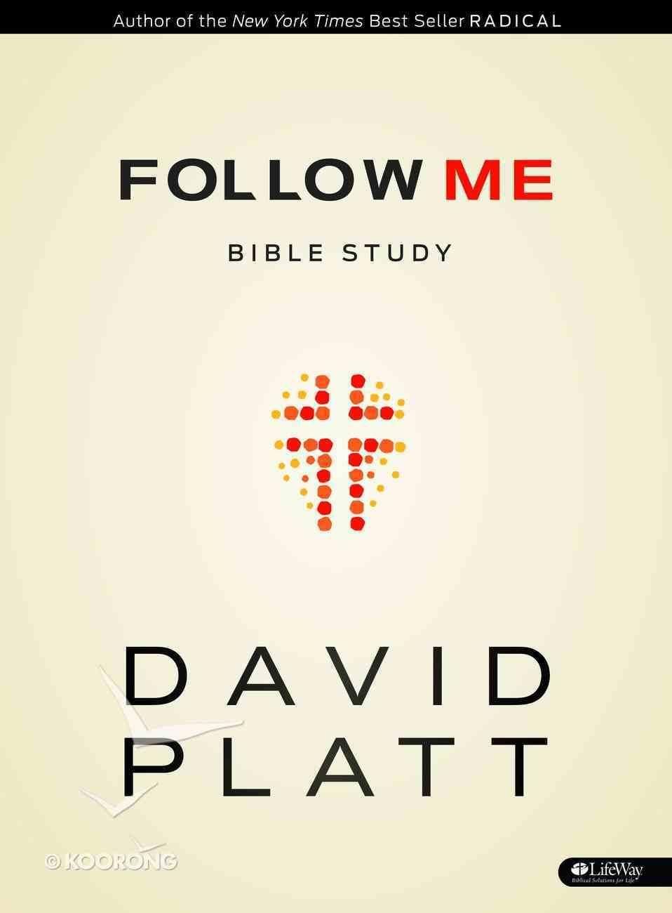 Follow Me (Bible Study Member Book) Paperback
