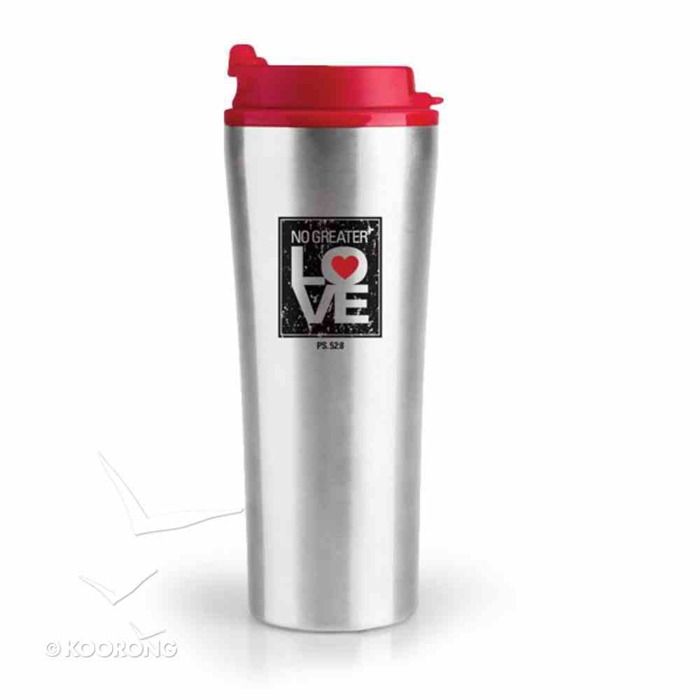 Stainless Steel Tumbler With Lid: No Greater Love Homeware