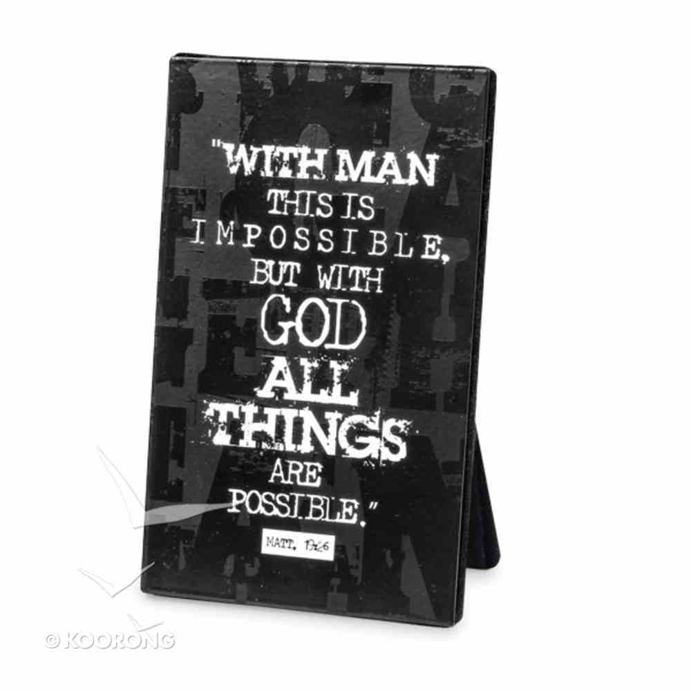 Black Block Print Metal Plaque: All Things Are Possible Homeware