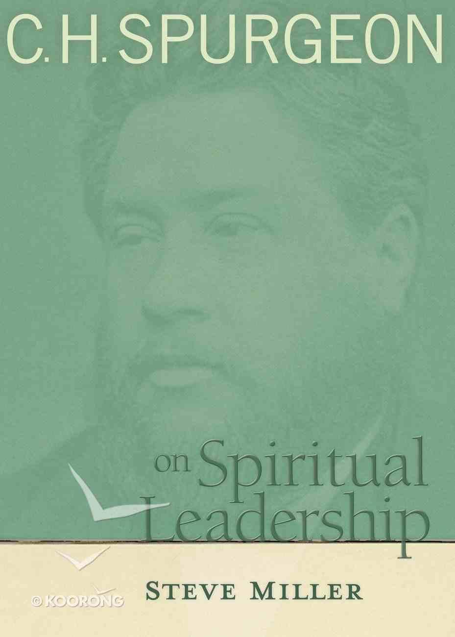H Spurgeon on Spiritual Leadership Paperback