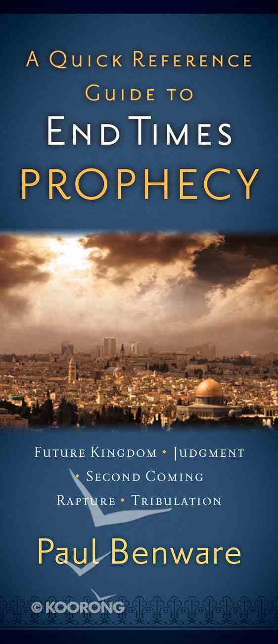 A Quick Reference Guide to End Times Prophecy Pamphlet