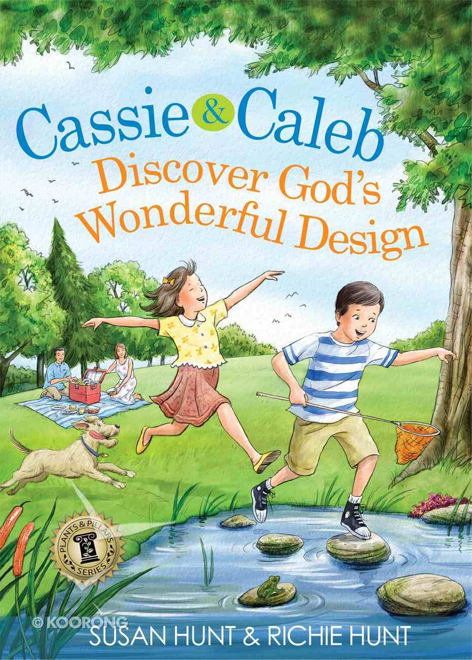 Cassie & Caleb Discover God's Wonderful Design Hardback