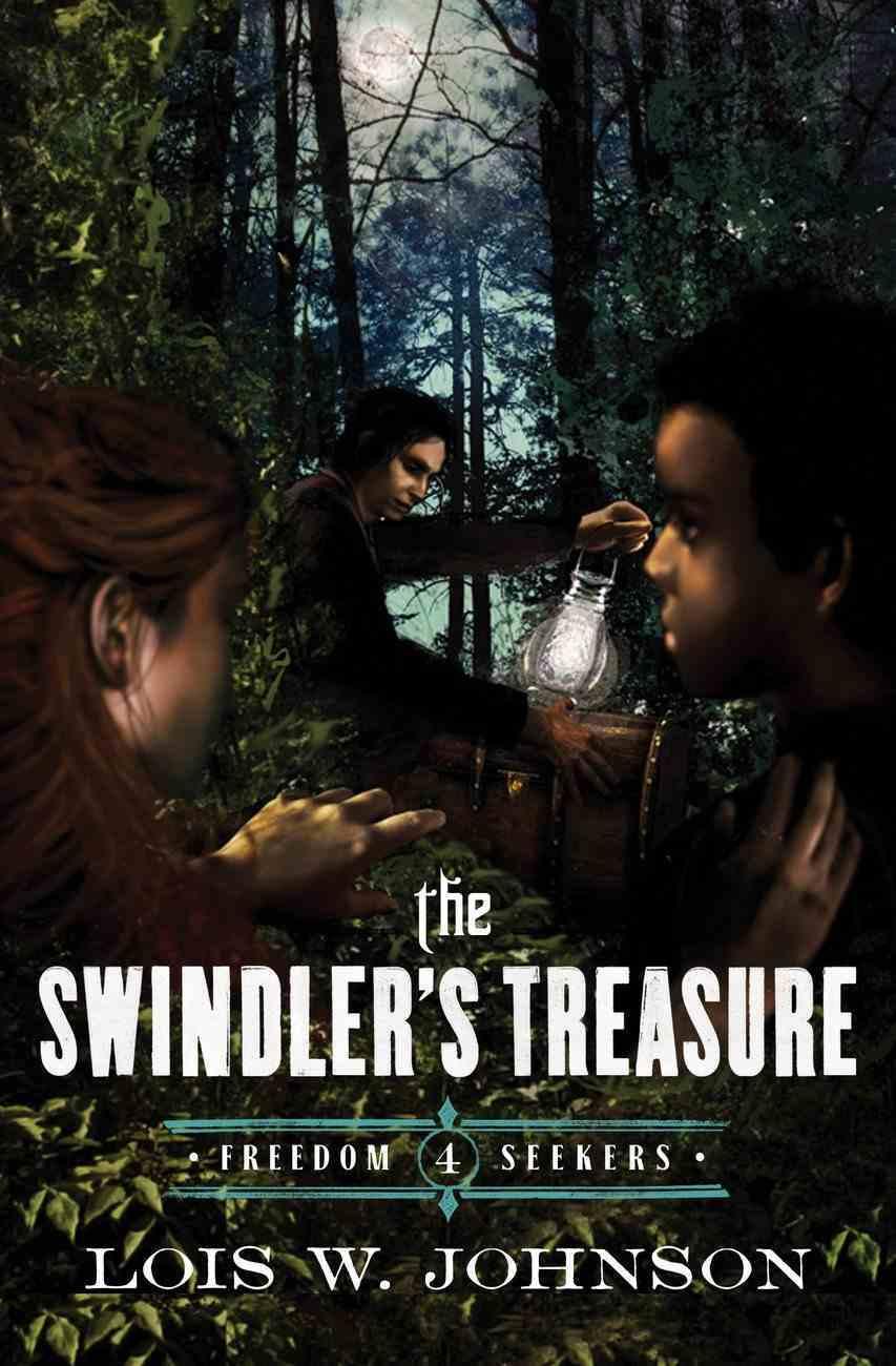 The Swindler's Treasure (#04 in Freedom Seekers Series) Paperback