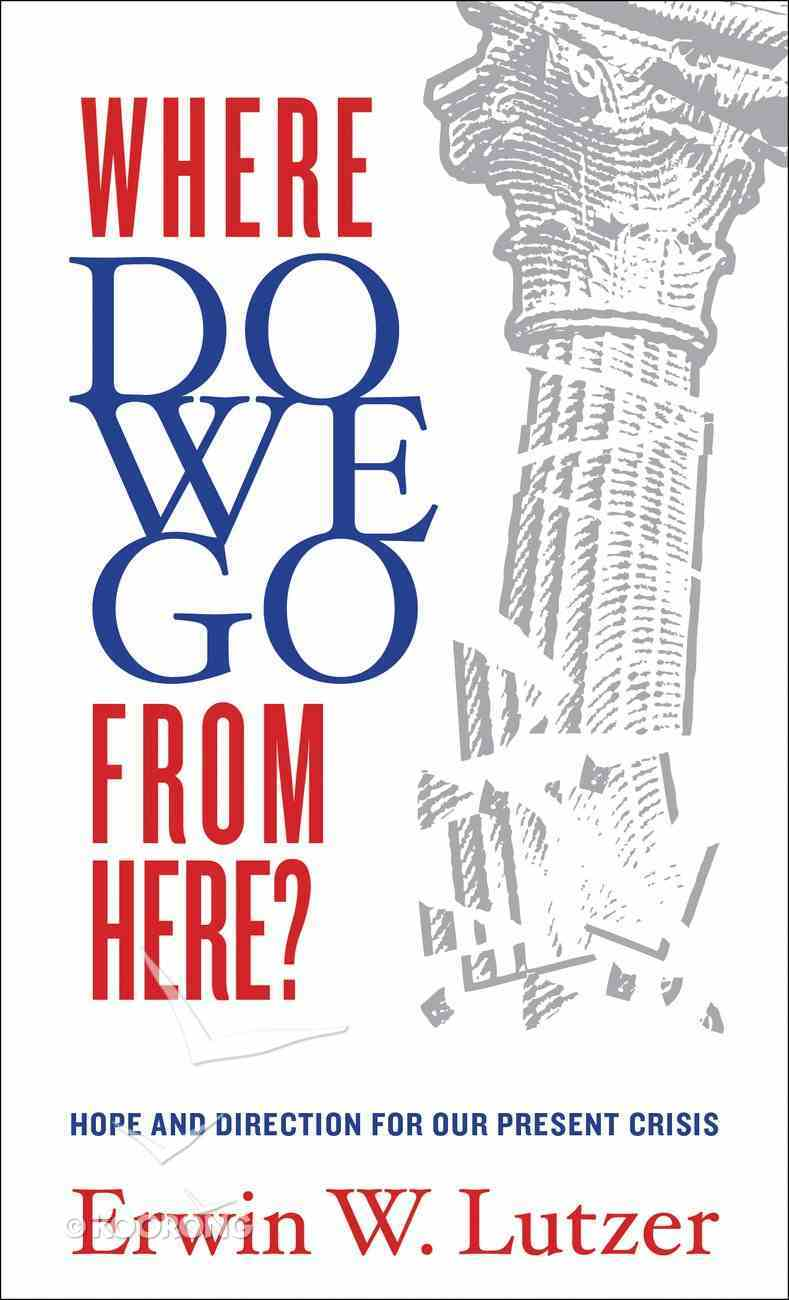 Where Do We Go From Here? Paperback