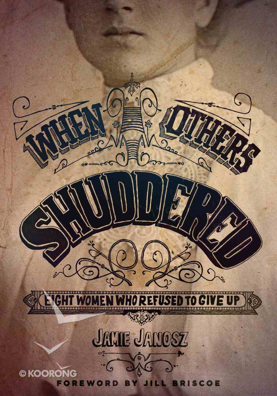 When Others Shuddered Paperback