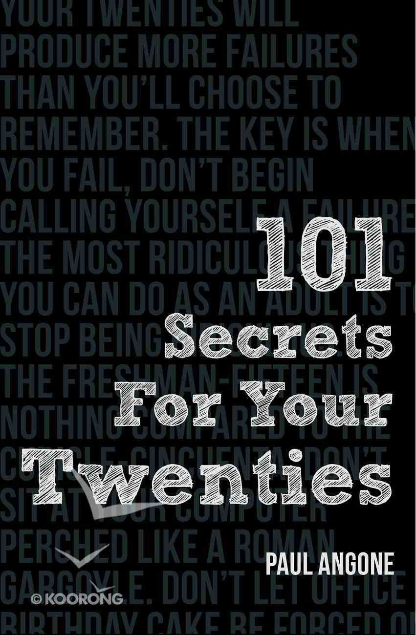 101 Secrets For Your Twenties Paperback