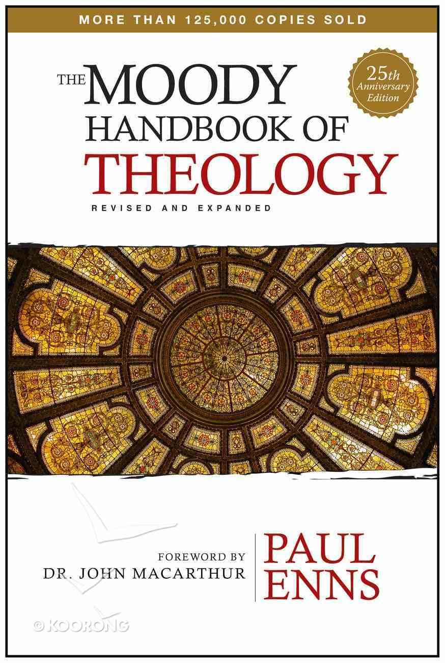 The Moody Handbook of Theology Hardback
