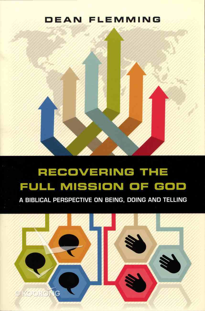 Recovering the Full Mission of God Paperback