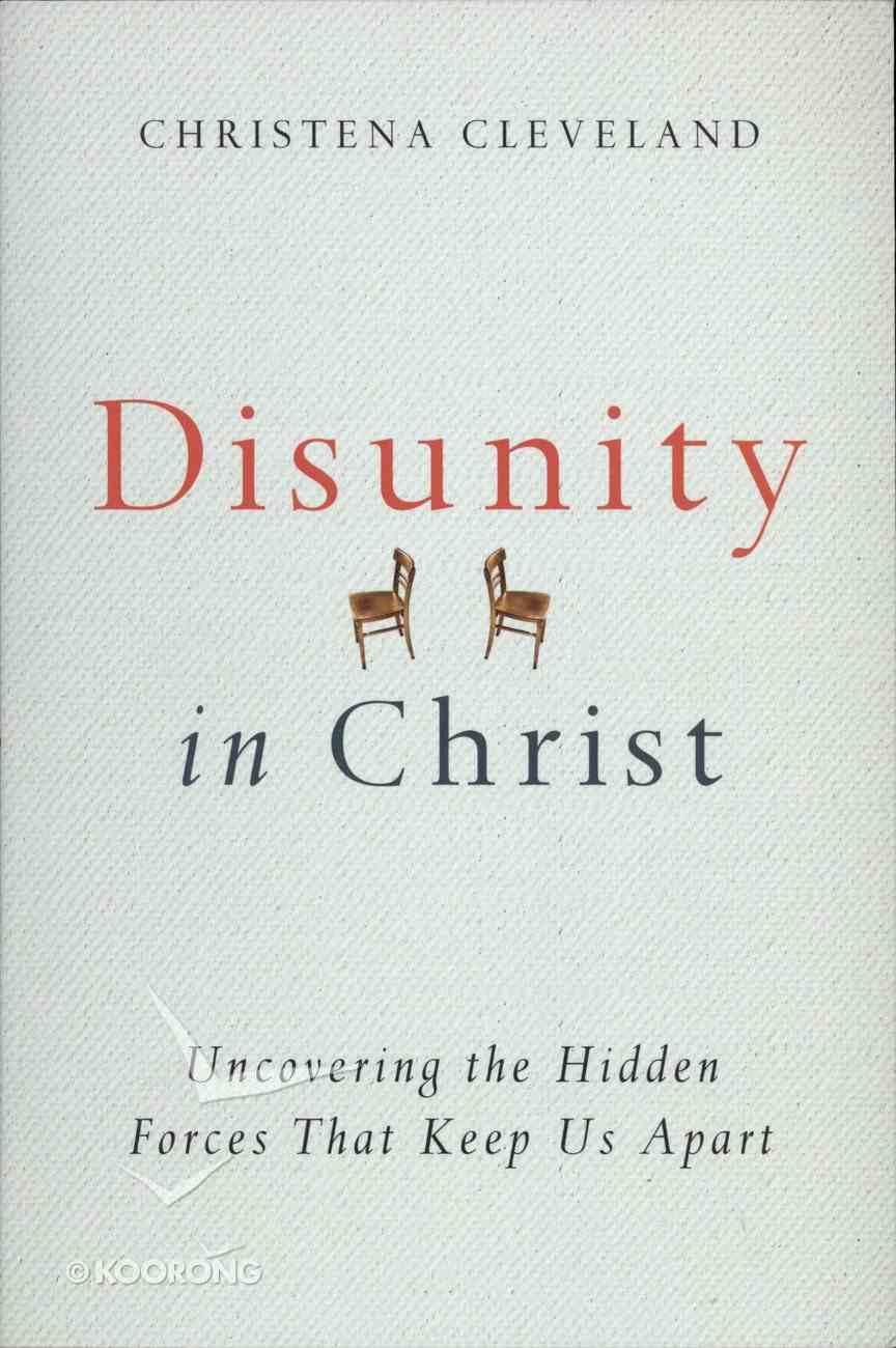 Disunity in Christ Paperback