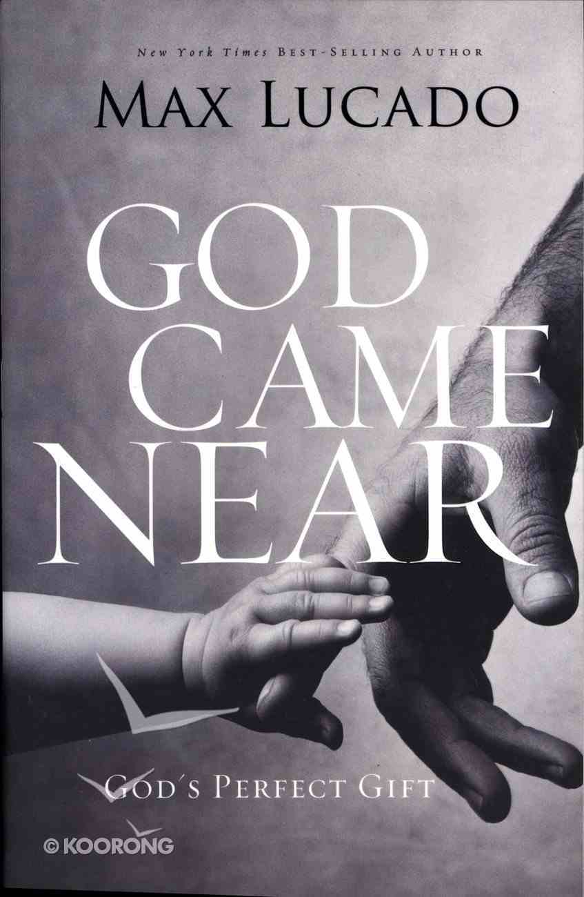 God Came Near Paperback