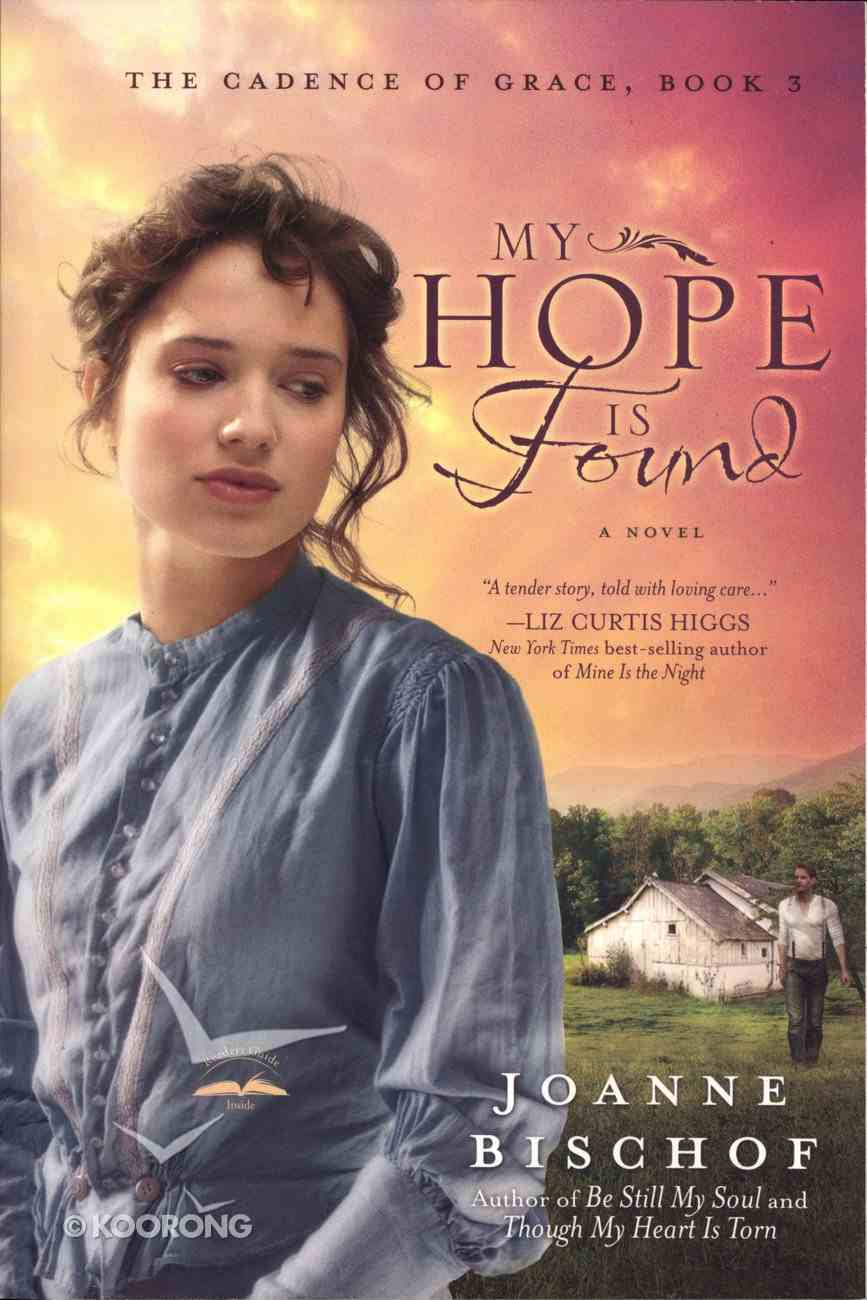 My Hope is Found (#03 in The Cadence Of Grace Series) Paperback
