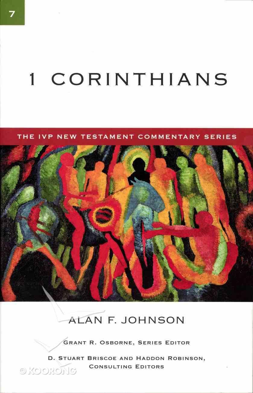 Ivp Ntc: 1 Corinthians (Ivp New Testament Commentary Series) Paperback
