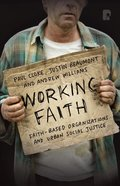 Working Faith: Faith-based Organizations And Urban Social Justice (Ebook) image