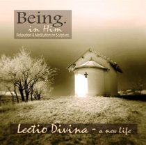 Album Image for Lectio Divina a New Life (Being In Him Series) - DISC 1