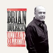 Album Image for Brian Doerksen Ultimate Collection - DISC 1