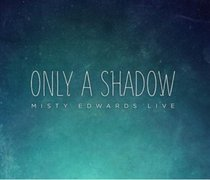 Album Image for Only a Shadow (Cd/dvd) - DISC 1