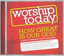 Album Image for Worship Today: How Great is Our God - DISC 1