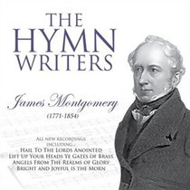 Album Image for The Hymnwriters: James Montgomery - DISC 1