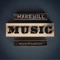 Album Image for Mars Hill Music Worship Sampler - DISC 1