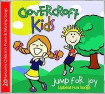 Album Image for Clovercroft Kids: Jump For Joy - DISC 1