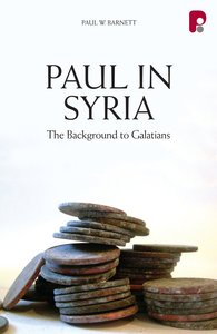 Product: Paul In Syria: The Background To Galatians (Ebook) Image