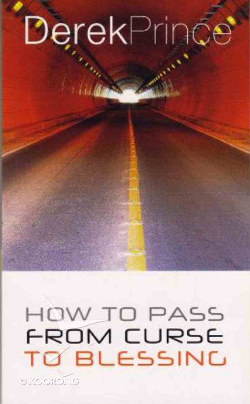 How to Pass From Curse to Blessing Paperback