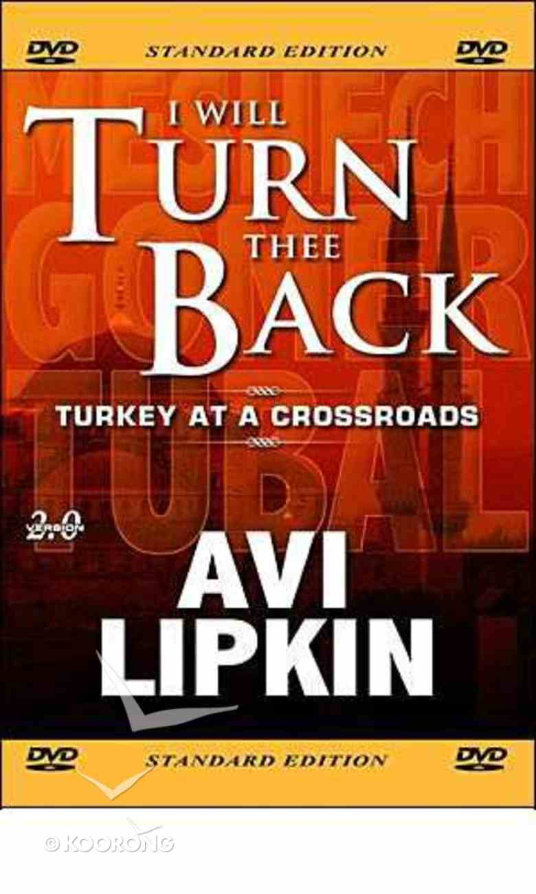 I Will Turn Thee Back: Turkey At a Crossroads DVD