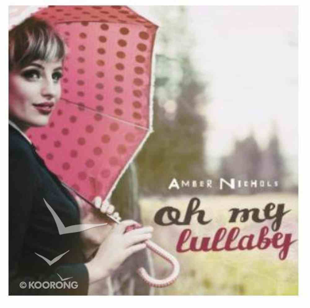 Oh My Lullaby CD