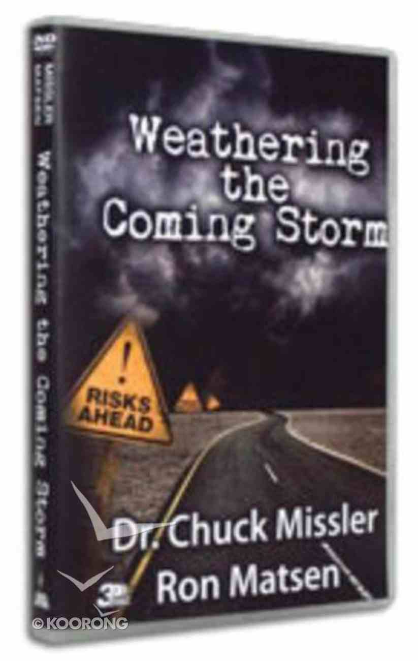 Weathering the Coming Storm DVD