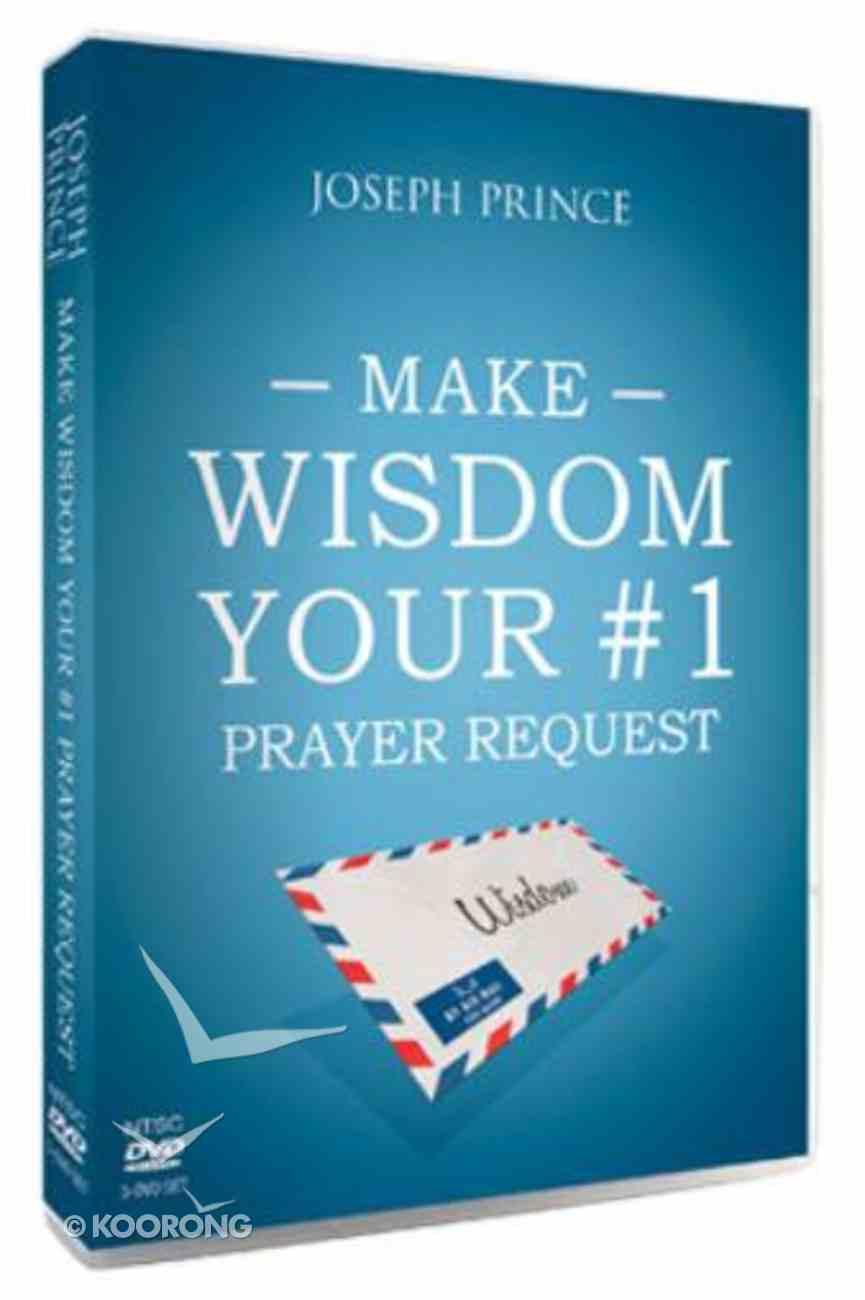 Make Wisdom Your #1 Prayer Request (3 Dvds) DVD