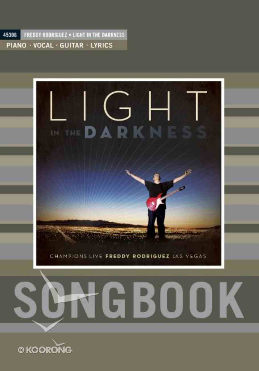 Light in the Darkness Songbook Paperback