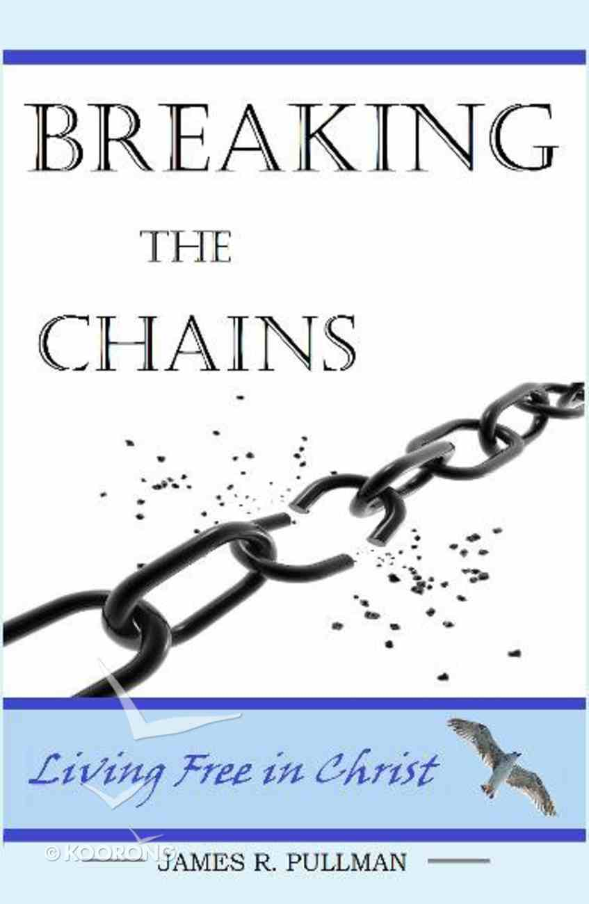 Breaking the Chains Paperback