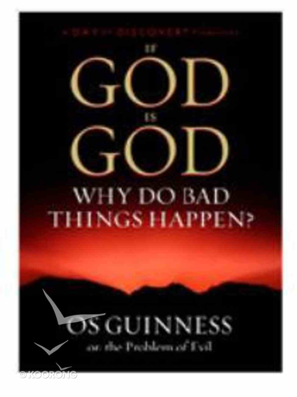 If God is God, Why Do Bad Things Happen? DVD