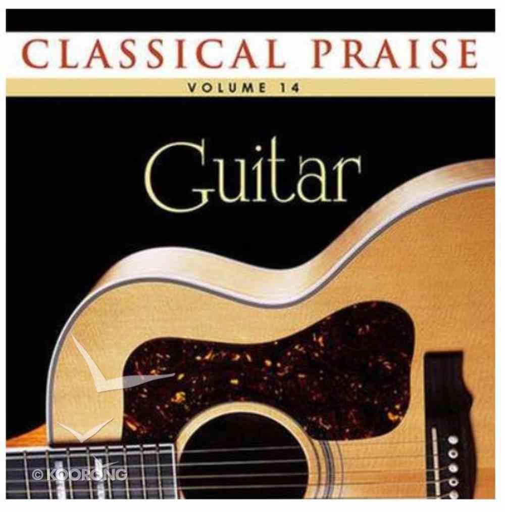 Classical Praise #14: Guitar CD