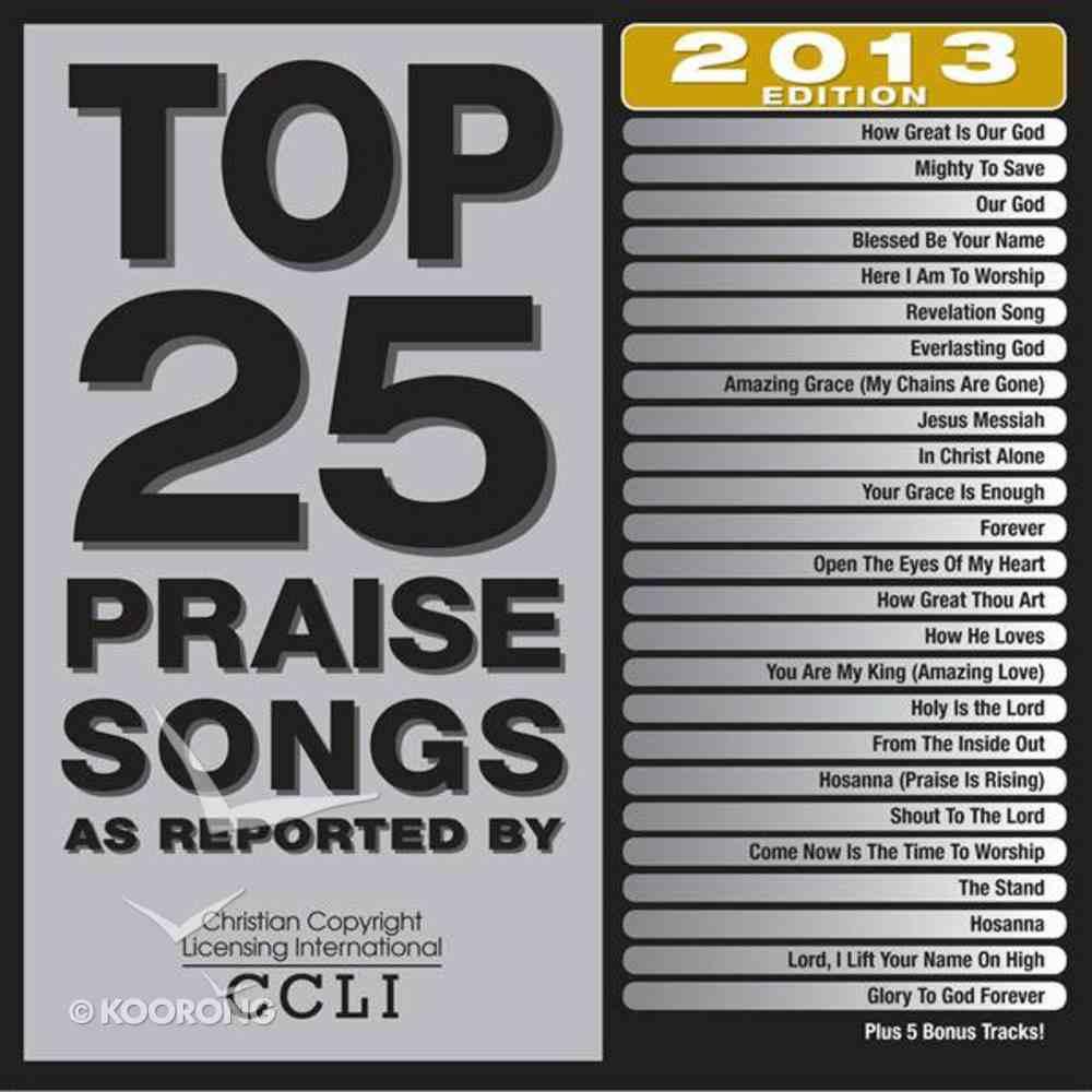Top 25 Praise Songs 2013 CD