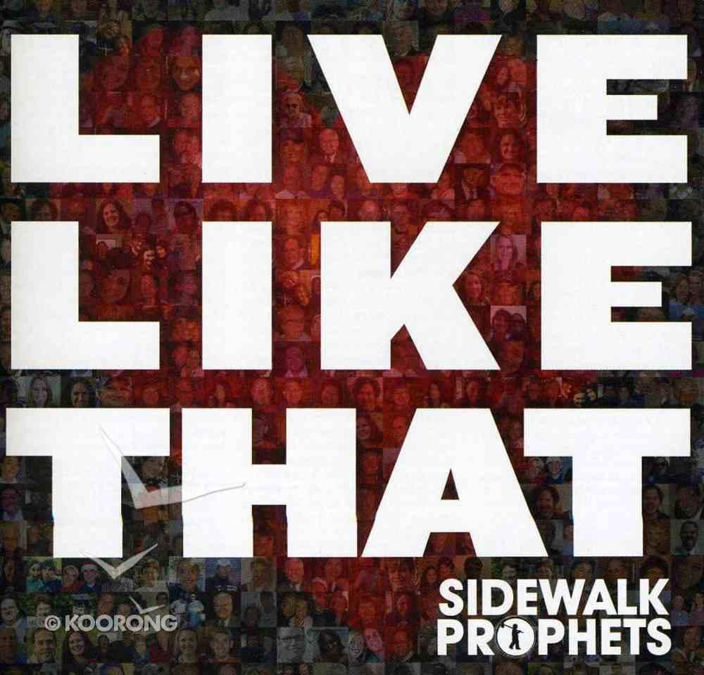 Live Like That CD