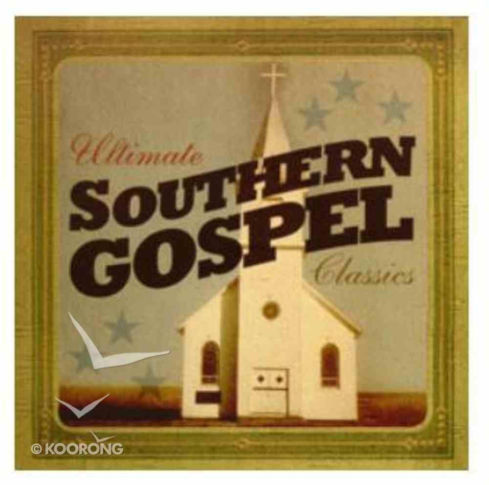 Ultimate Southern Gospel Classics CD