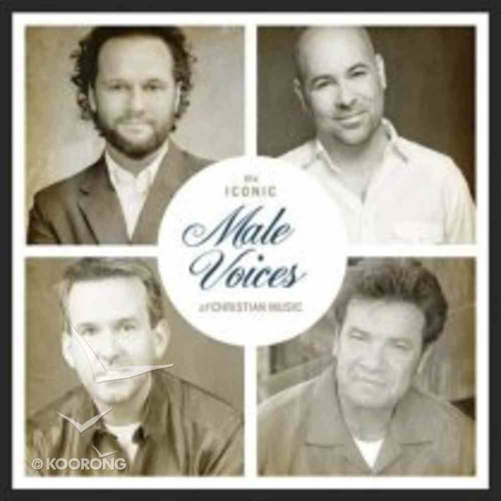 Iconic Male Voices of Christian Music CD