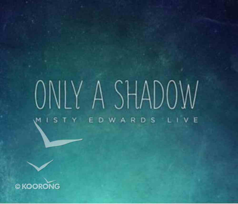 Only a Shadow (Cd/dvd) CD