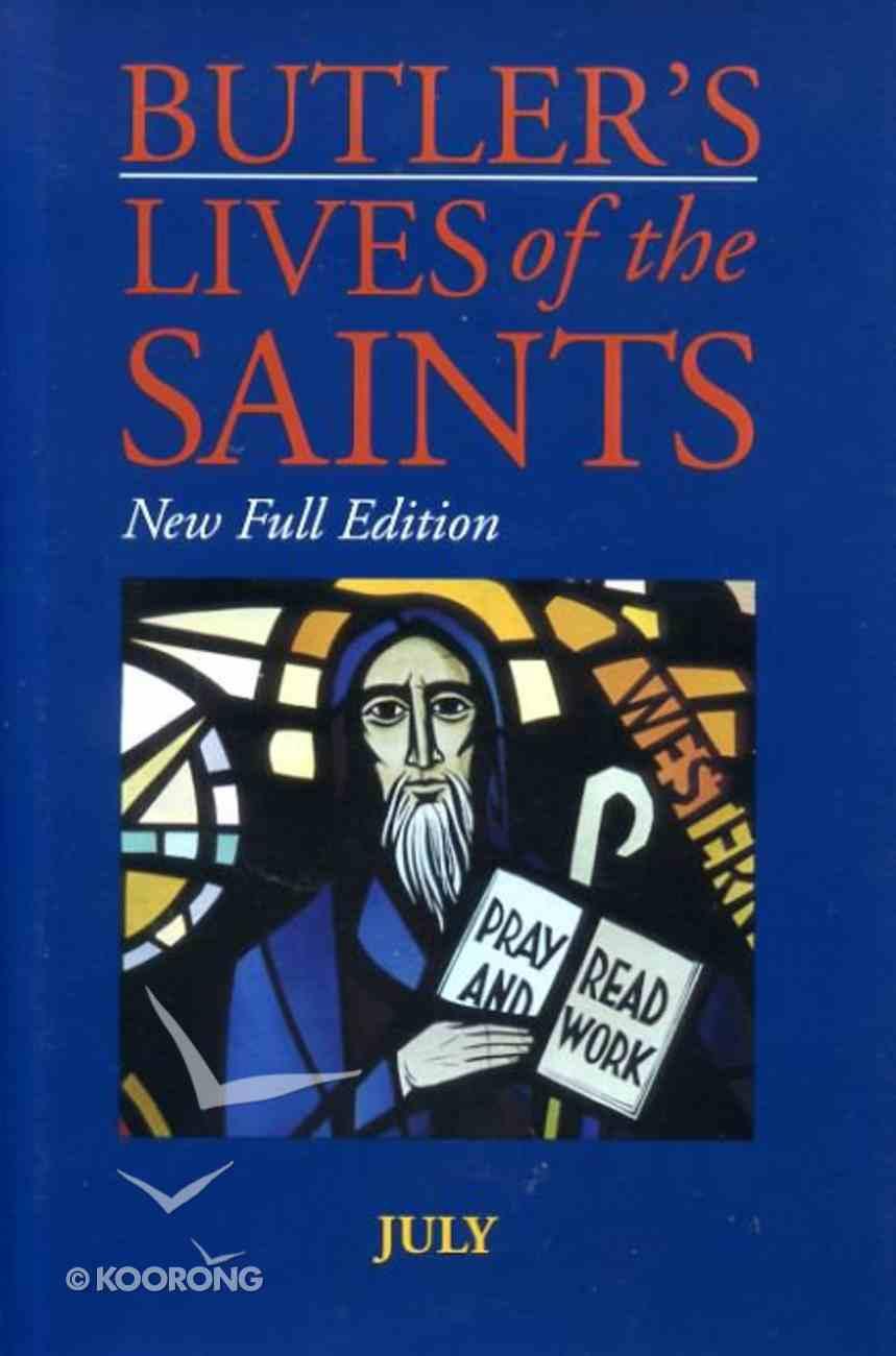 July (Butler's Lives Of The Saints Series) Hardback