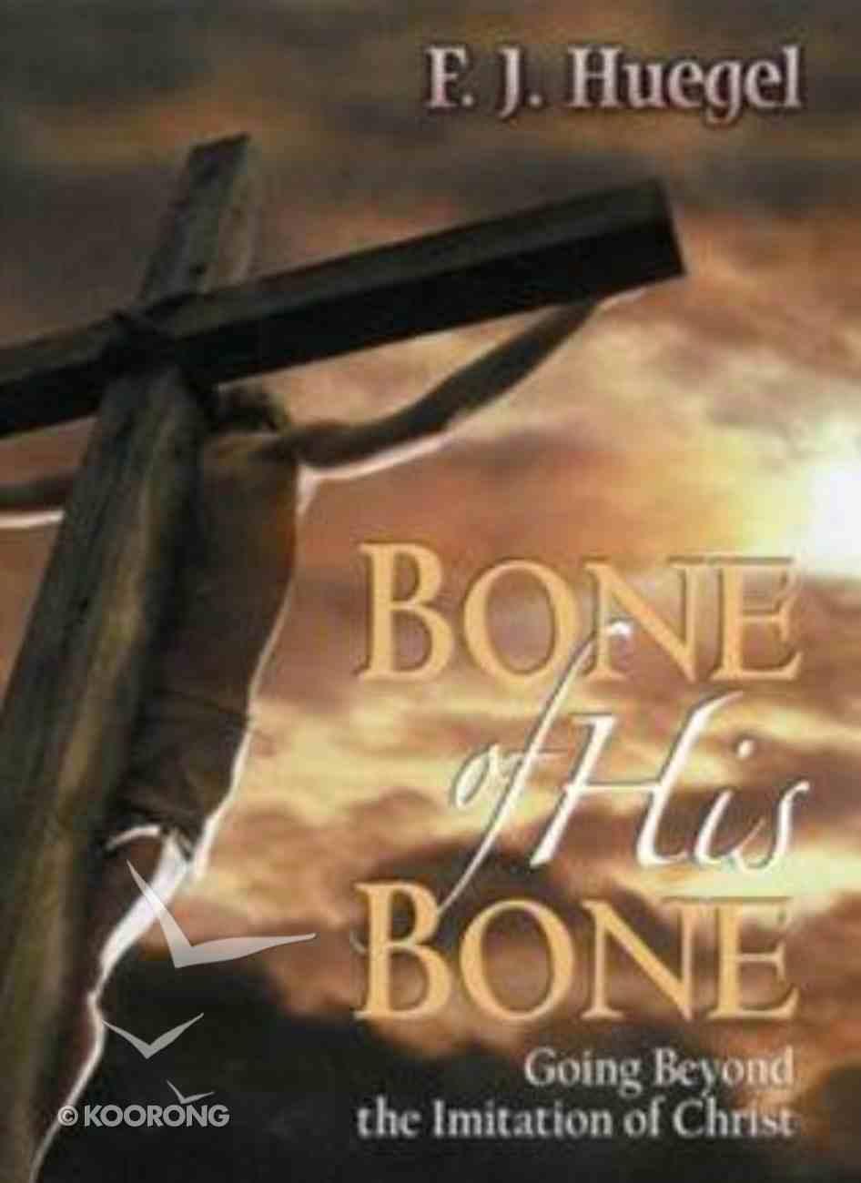 Bone of His Bone Paperback