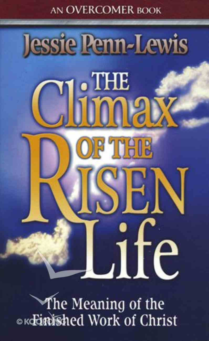 The Climax of the Risen Life Mass Market