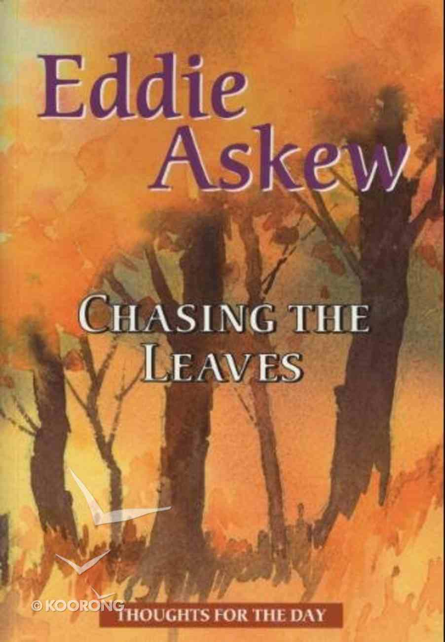Chasing the Leaves Paperback