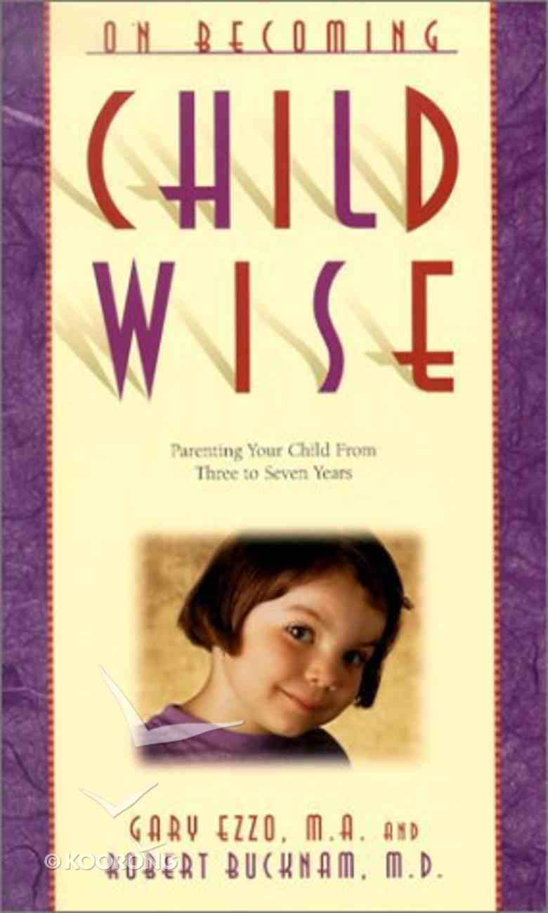 Child Wise (On Becoming Series) Paperback